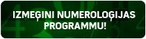 Izmēģini numeroloģijas programmu!